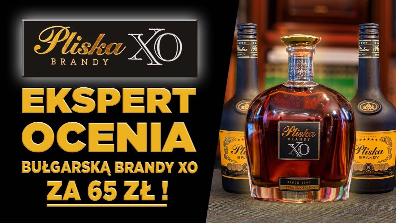 PLISKA XO - jak smakuje TANIA brandy PREMIUM z Bułgarii?! Sprawdzam czy warto kupić i oceniam markę!