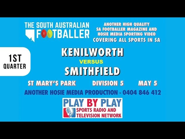 1st Quarter - Kenilworth vs Smithfield @St. Mary's Park - Division 5 - May 5th 2018