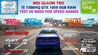Need for Speed Series (19 Games) i5 7300HQ GTX 1050 8GB RAM Benchmark Test
