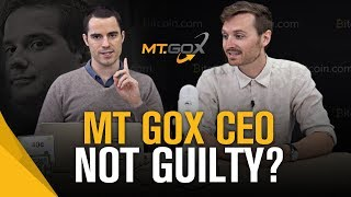 Mt. Gox CEO Mark Karpeles Found Not Guilty of Embezzlement   Roger Ver and Corbin Fraser