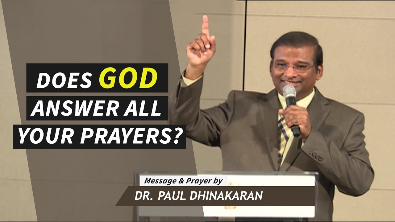 Does God Answer All Your Prayers? (Hindi) | Dr. Paul Dhinakaran