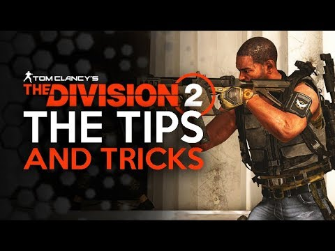 Division 2 - Top Five Tips You Need to Know