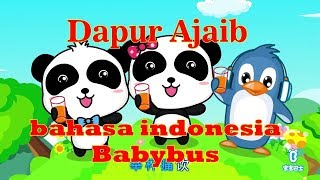babybus bahasa indonesia - dapur ajaib