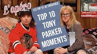Top 10 moments de Tony Parker all-time