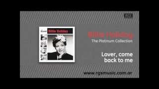 Billie Holiday - Lover, come back to me