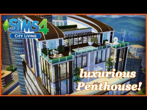 The Sims 4 - City Living - Modern Luxurious Penthouse! (Fina