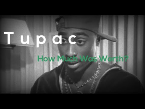 How Rich Was Tupac