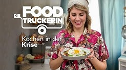 Die Foodtruckerin - Kochen in der Krise