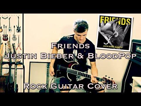 If Friends By Justin Bieber Bloodpop Was A Rock Song