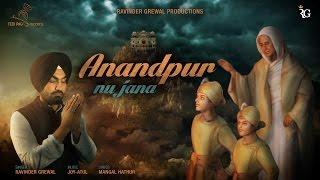 Anandpur Nu Jana - Ravinder Grewal