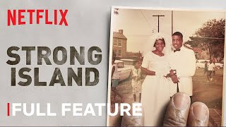 Strong Island | Full Feature | Netflix