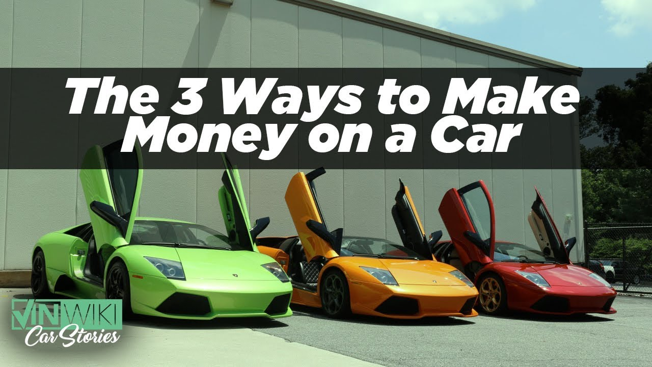 The three ways people make money on exotic cars