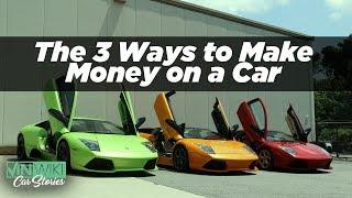 The three ways people make money on exotic cars