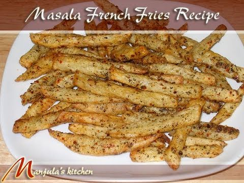 Masala French Fries Recipe By Manjula Indian Vegetarian Gourmet