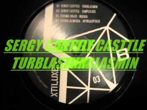 SERGY CASTTLE --  TURBLASMIN .wmv