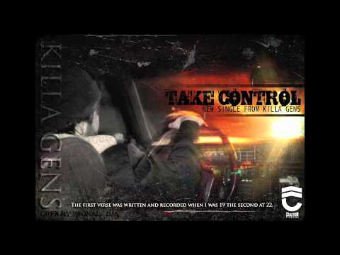 "Killa Gens | Take Control ""NEW SINGLE"""