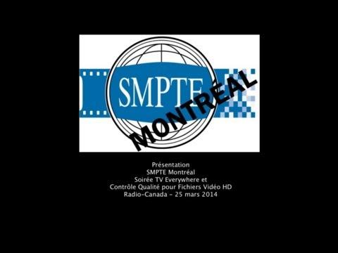 Soirée SMPTE - TV Everywhere et QC - SRC - 25 mars 2014