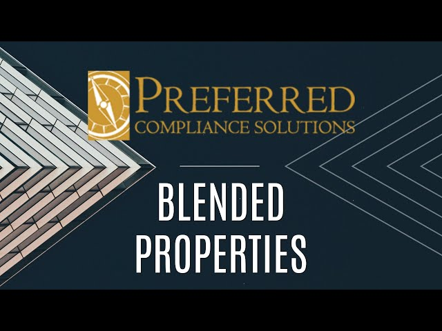 EFFECTIVE TERM OF VERIFICATION FOR BLENDED PROPERTIES | Preferred Compliance Solutions