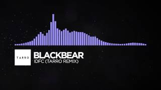 Blackbear IDFC Tarro Remix Monstercat Visualizer Cover