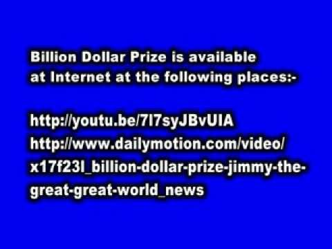 Billion Dollar Prize Jimmy the Great- Great World. Extension Notice.