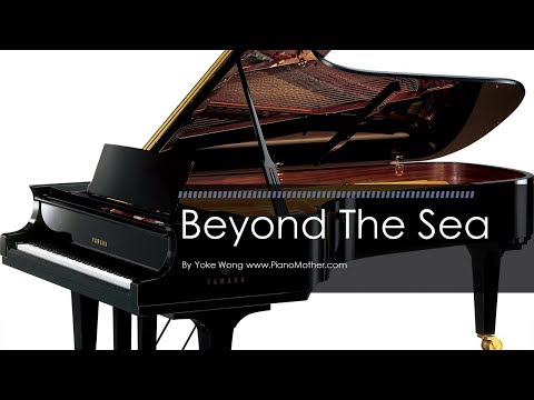 Beyond The Sea - Piano Cover