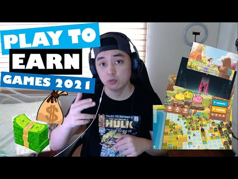 Play to Earn Games 2021 (NFT Crypto Blockchain Games)