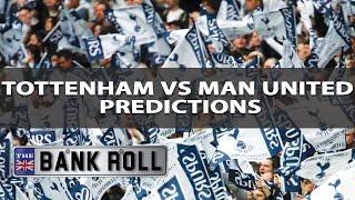 Tottenham Vs Manchester United   Premier League Match Predictions   Sun 14th May