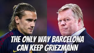 Barcelona News: 🧐THE ONLY WAY BARCELONA CAN KEEP GRIEZMANN ⚡KOEMAN DECIDES THE FIRST TEAM PLAYERS screenshot 1