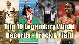 TOP 10 MOST LEGENDARY WORLD RECORDS IN TRACK AND FIELD HISTORY