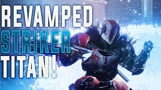 DESTINY 2 REDESIGNED STRIKER TITAN GUIDE! (Roaming Super, Barrier Abilities & More!)