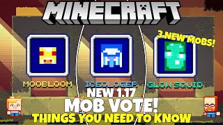 NEW Minecraft Live MOB VOTE! 3 New Mobs For Minecraft 1.17! Everything You Need To Know