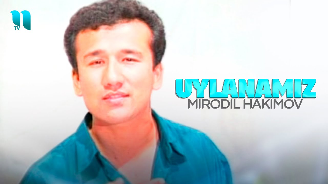 Mirodil Hakimov - Uylanamiz (Official Music Video)