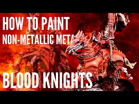 How to Paint NMM Blood Knights |