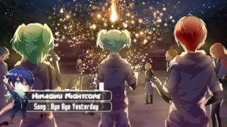 Nightcore - Bye Bye Yesterday