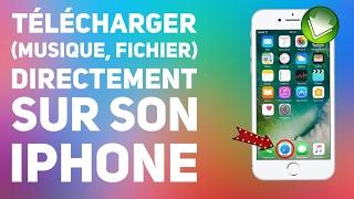 TÉLÉCHARGER (MUSIQUE, FICHIER) SUR SON iPHONE iOS 10 - 10.3.2 (SANS JAILBREAK) (SANS ORDINATEUR)