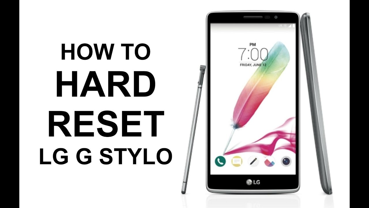 How To Hard Reset LG G Stylo - Factory Reset