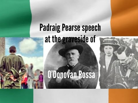 Padraig Pearse speech at the grave of O