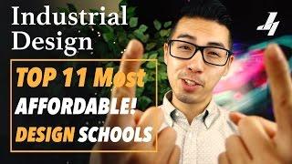 Top 11 Most Affordable Industrial Design Schools!