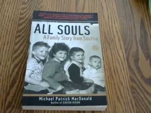 All Souls : A Family Story from Southie by Michael Patrick MacDonald (2000,...