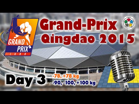 Judo Grand-Prix Qingdao 2015: Day 3 - Final Block