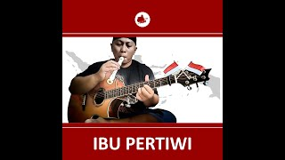 Ibu Pertiwi (Instrumen Solo Guitar)