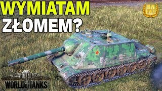 WYMIATAM ZŁOMEM? - WZ-113G FT - WORLD OF TANKS