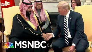 Trump Sparks Criticism With Rogue Killers Speculation In Khashoggi Disappearance | Deadline | MSNBC