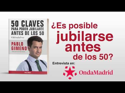 ¿Es posible jubilarse antes de los 50? Entrevista a Pablo Gimeno en Onda Madrid