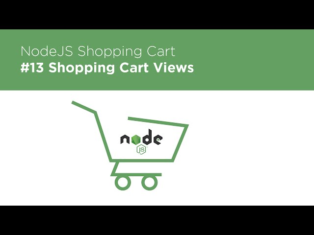 NodeJS / Express / MongoDB - Build a Shopping Cart - #13 Cart Views
