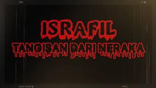Download ISRAFIL - Tangisan Dari Neraka