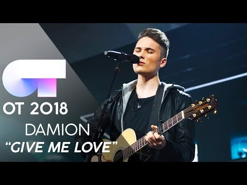 'GIVE ME LOVE' - DAMION | Gala 4 | OT 2018