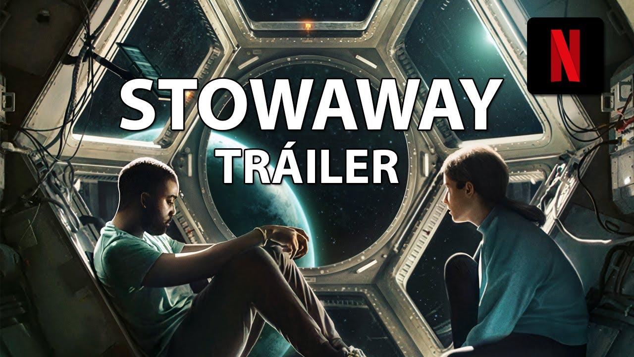 Stowaway Polizon Trailer Espanol Netflix Estreno 22 Abril 2021 Youtube