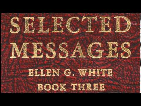 08-32_The 1863 Health Reform Vision - Selected Messages 3 (3SM) Ellen G   White