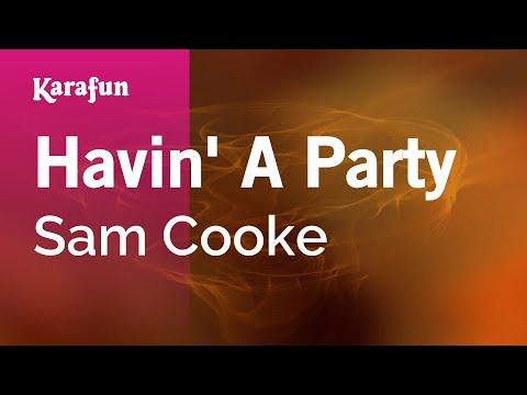 Karaoke Havin' A Party - Sam Cooke *